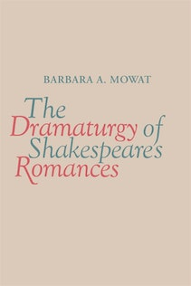 The Dramaturgy of Shakespeare