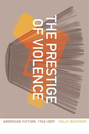 The Prestige of Violence