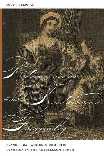 Redeeming the Southern Family