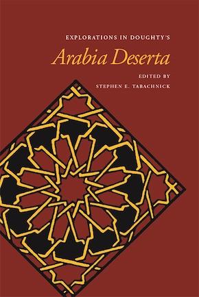 Explorations in Doughty's Arabia Deserta