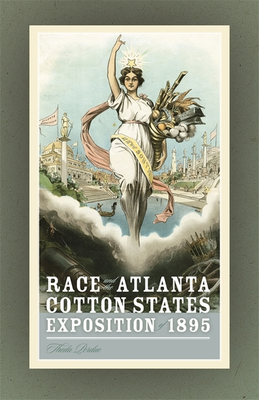 Race and the Atlanta Cotton States Exposition of 1895