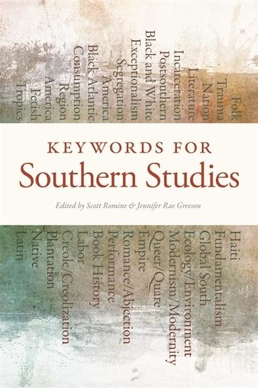 Keywords for Southern Studies