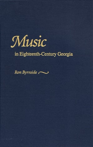 Music in Eighteenth-Century Georgia