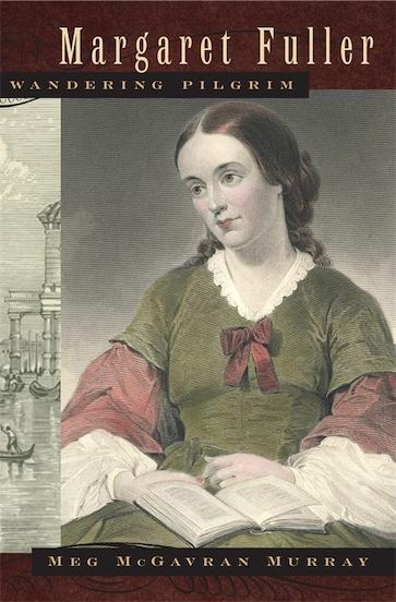 Margaret Fuller, Wandering Pilgrim