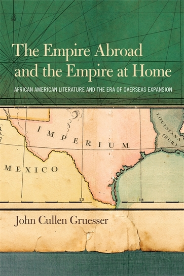 The Empire Abroad and the Empire at Home