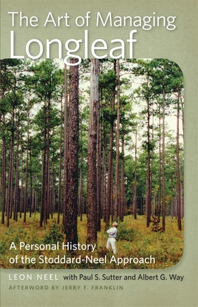 The Art of Managing Longleaf