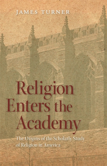 Religion Enters the Academy