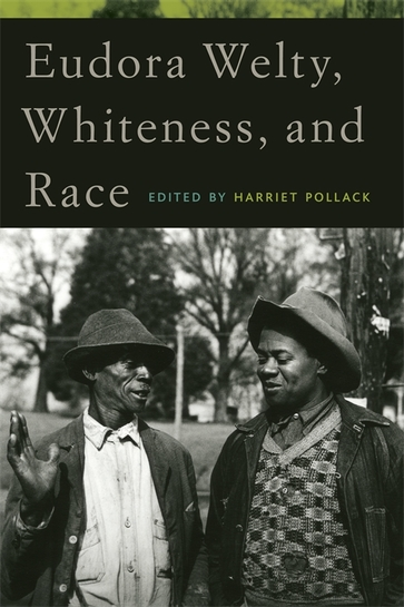 Eudora Welty, Whiteness, and Race