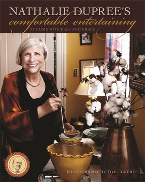 Nathalie Dupree's Comfortable Entertaining