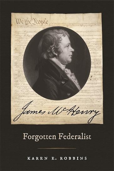 James McHenry, Forgotten Federalist