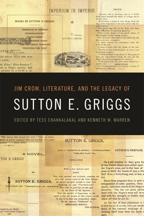 Jim Crow, Literature, and the Legacy of Sutton E. Griggs