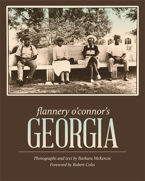 Flannery O'Connor's Georgia