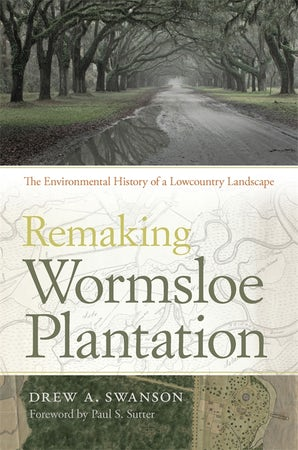 Remaking Wormsloe Plantation