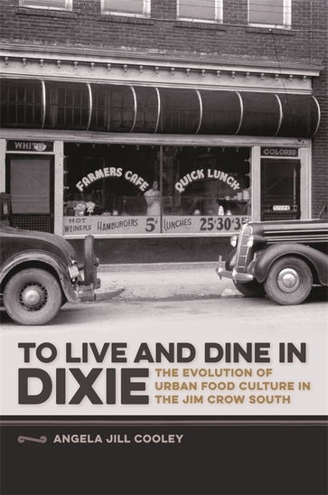 To Live and Dine in Dixie