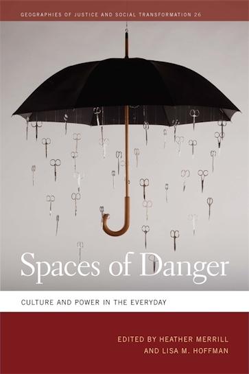 Spaces of Danger