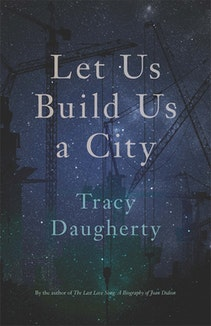 Let Us Build Us a City
