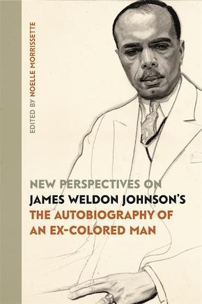New Perspectives on James Weldon Johnson's
