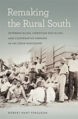 Remaking the Rural South