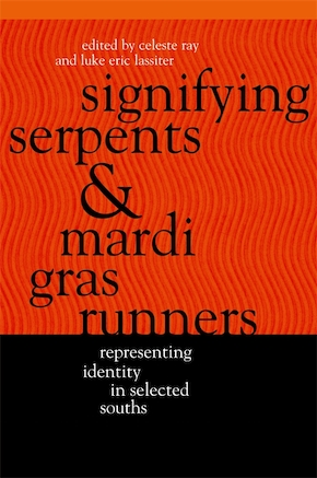 Signifying Serpents and Mardi Gras Runners