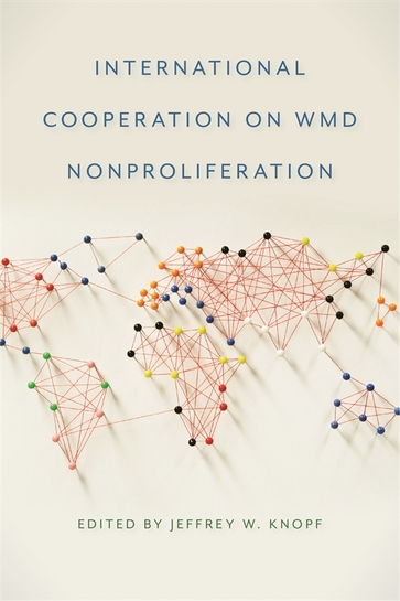 International Cooperation on WMD Nonproliferation