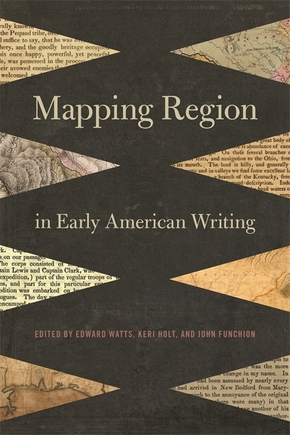 Mapping Region in Early American Writing
