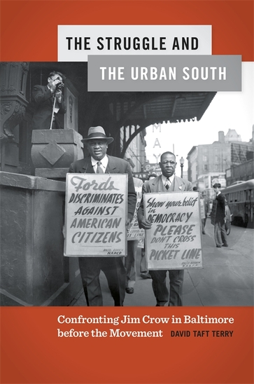 The Struggle and the Urban South