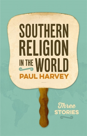 Southern Religion in the World