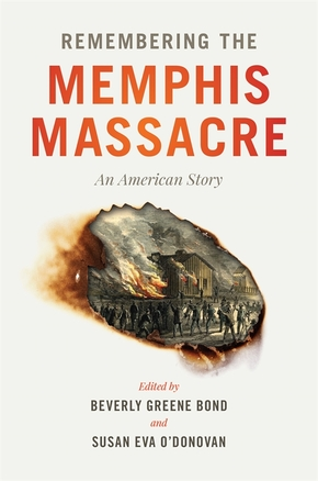 Remembering the Memphis Massacre