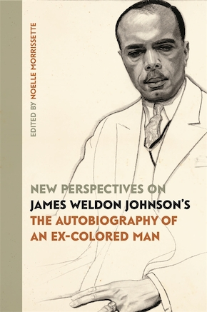 New Perspectives on James Weldon Johnson's