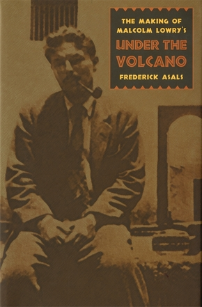 Making of Malcolm Lowry's Under the Volcano