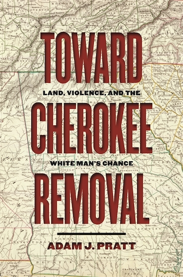Toward Cherokee Removal