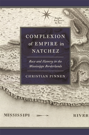 Complexion of Empire in Natchez