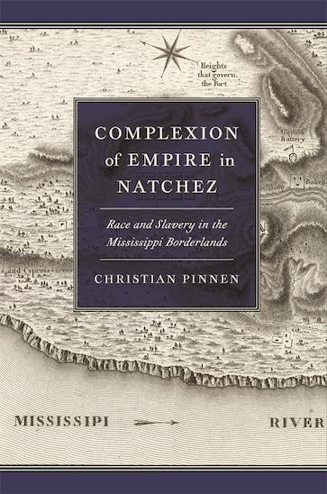 Complexion of Empire in Natchez