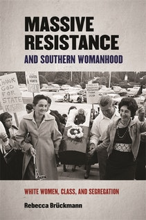 Massive Resistance and Southern Womanhood
