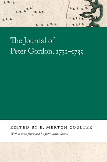 The Journal of Peter Gordon, 1732–1735