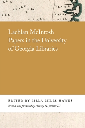 Lachlan McIntosh Papers in the University of Georgia Libraries