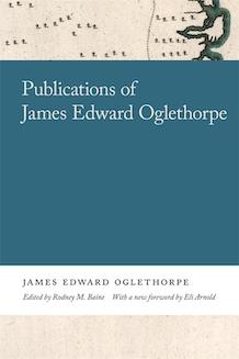 Publications of James Edward Oglethorpe