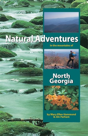 Natural Adventures in the Mountains of North Georgia