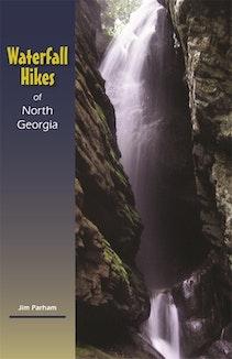 Waterfall Hikes of North Georgia