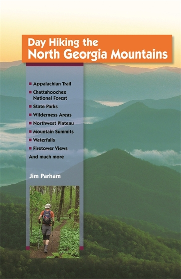 Day Hiking the North Georgia Mountains